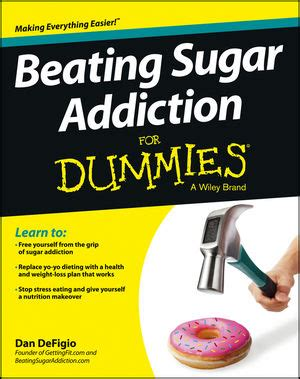 Detox Diets For Dummies Pdf by Marriage Better After Affair Beating Sugar