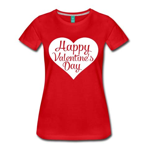 day shirts happy valentines day t shirt spreadshirt
