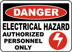 electrical hazard authorized only sign e3285 by