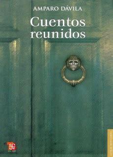 cuentos reunidos letras mexicanas b009606wr0 de letras y maullidos cuentos reunidos aro d 225 vila