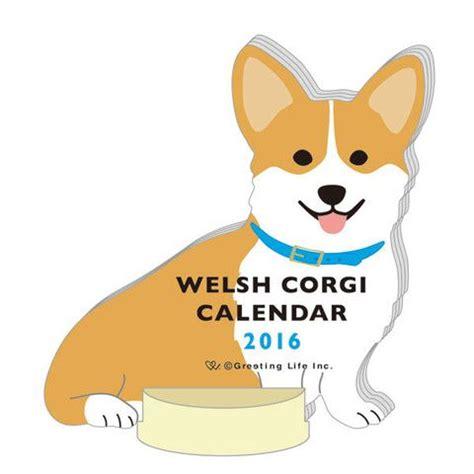 welsh corgi desk calendar 1000 images about greeting life 2016 calendar on