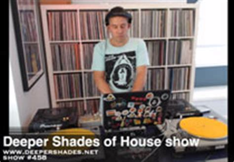 deeper shades of house music deep house radio deeper shades of house show deep house music record label