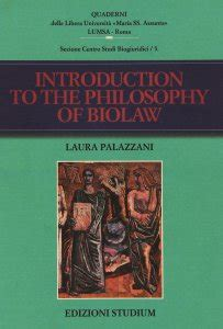 libro philosophy for as introuction to the philosophy of biolaw libro palazzani laura studium gennaio 2009