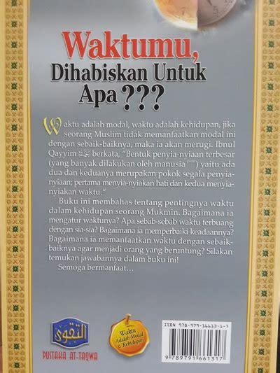 Aqidah Thahawiyah Prinsip Prinsip Aqidah Salaf Pustaka At Taqwa buku waktumu dihabiskan untuk apa toko muslim title