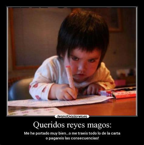 imagenes de los reyes magos con frases usuario lorenita23 desmotivaciones