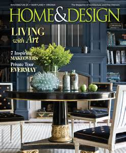 home design magazine washington dc home and design magazine dc home design