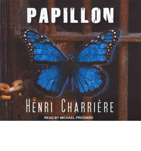 papillon edition books papillon henri charriere michael prichard 9781452601779