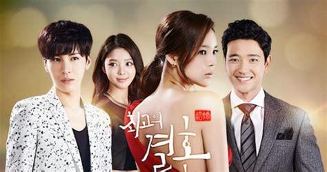 film operation wedding episode terakhir sinopsis drama korea the greatest marriage wedding