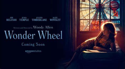 movies out in theaters wonder wheel by jim belushi and juno temple wonder wheel bande annonce du nouveau woody allen actus cin 233 freakin geek