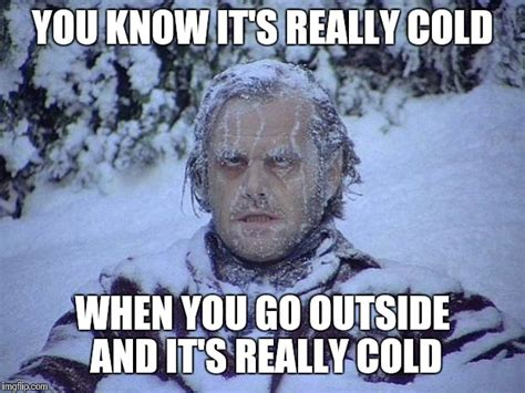 Freezing Cold Meme - cold outside meme related keywords cold outside meme
