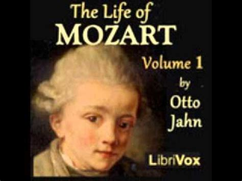 biography of mozart youtube the life of mozart volume 1 part 1 of 2 full audio
