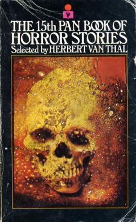 the story of pan books the 15th pan book of horror stories by herbert thal