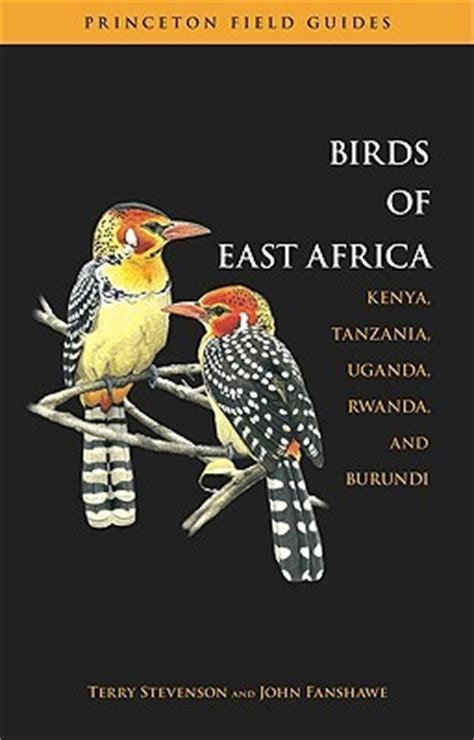 50 top birding in kenya books the birds of east africa kenya tanzania uganda rwanda