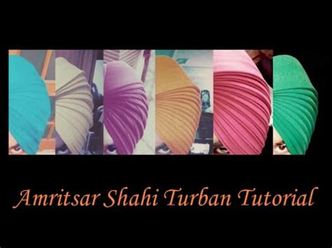 patiala shahi turban tutorial download video amritsar shahi turban tutorial full video