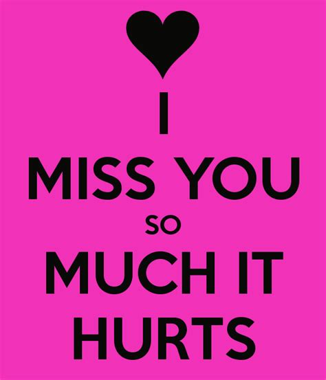 images i miss you so much i miss you so much it hurts quotes quotesgram