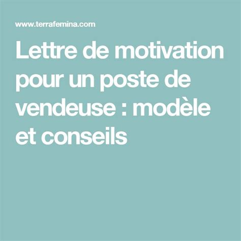 Lettre De Motivation Vendeuse 17 Best Ideas About Mod 232 Le Lettre De Motivation On Lettre De Motivation Curriculum