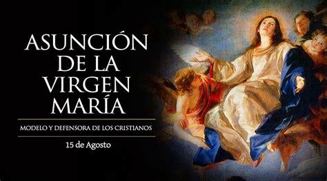 Imagenes De La Virgen Maria Asuncion   solemnidad de la asunci 243 n de la virgen mar 237 a aci prensa