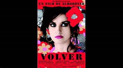 themes in the film volver volver film pedro almod 243 var cin 233 ma sur spain is culture