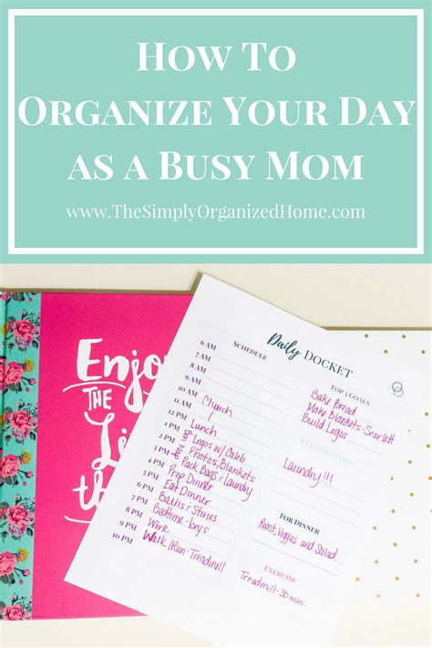 Organize Day | organize your day as a busy mom the simply organized home