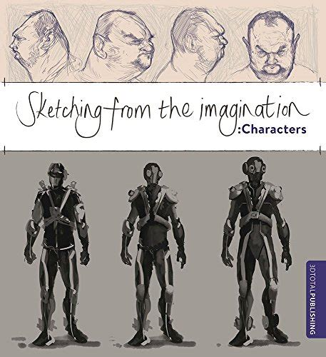 cheapest copy of sketching from the imagination characters by 1909414395 9781909414396
