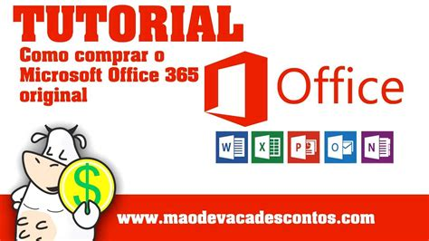 Microsoft Office 365 Original como comprar o microsoft office 365 original