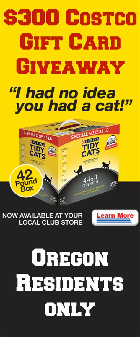 Costco Gift Card Giveaway - 300 costco gift card giveaway tidy cats is 1 litter brand oregon only