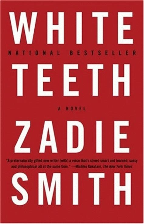 best smith book white teeth by zadie smith reviews discussion