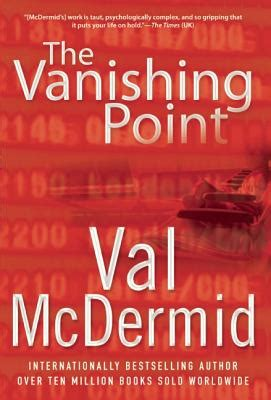 vanishing a totally stopping crime thriller books the vanishing point by val mcdermid fictiondb