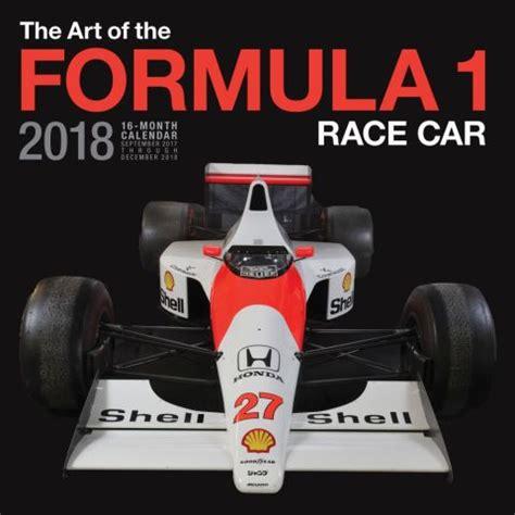 Formula 1 Calendar 2018 Of The Formula 1 Race Car 2018 Wall Calendar