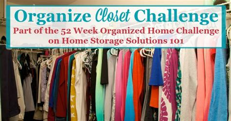 home storage solutions 101 organized home how to organize closet in your master bedroom