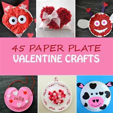 Valentines Paper Crafts - 45 paper plate crafts for non gifts
