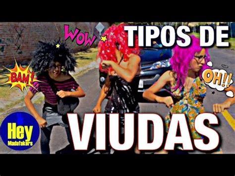 las viudas de los 6071104858 las viudas tipos de viudas viudas ecuador youtube