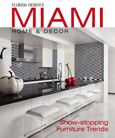 miami home decor miami home decor 11 4 by bill fleak issuu