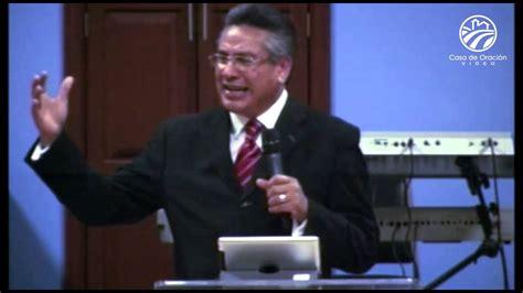 predicaciones de chuy olivares 2015 pastor chuy olivares predicas 2015