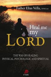 heal us o lord a chaplain s interface with books palavra prece editora 187 heal me my lord