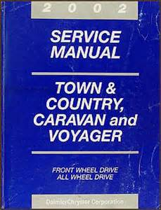 2002 Chrysler Town And Country Owners Manual 2002 Caravan Town Country Voyager Repair Shop