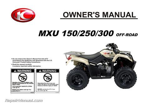 KYMCO MXU 150 250 300 OFF ROAD ATV Owners Manual