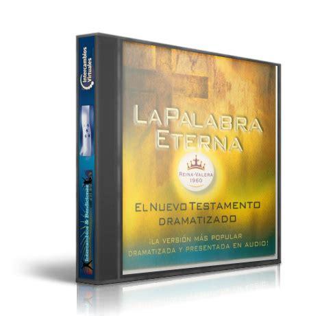 libros cristianos que edifican la palabara eterna el nuevo testamento dramatizado mp3