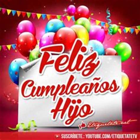 imagenes cumpleaños hijo 1000 images about tarjetas para la familia on pinterest
