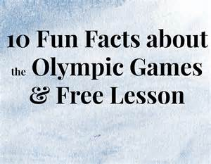 10 fun facts about the olympic games amp free lesson teacher created