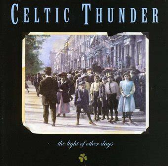 the light of other days celtic thunder the light of other days cd 1990 green