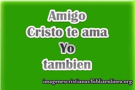 imagenes de jesus te ama y yo tambien im 225 genes cristianas cristo te ama imagenes cristianas