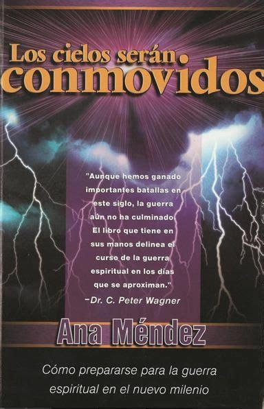 donde descargar libros cristianos gratis en pdf ana m 233 ndez ferrell los cielos ser 225 n conmovidos libros cristianos gratis para descargar