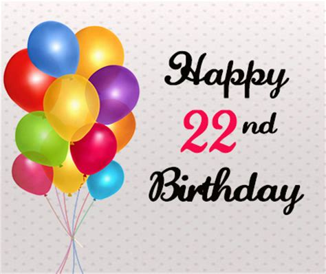 Birthday Quotes 22 Years Happy Valentines Day Wishes 2017 2017 2018 Cars Reviews