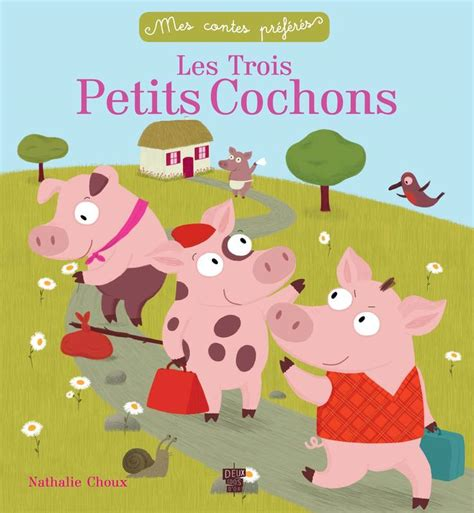 les trois petits cochons 2081600226 livre les trois petits cochons deux coqs d or contes 9782013940795 librairie
