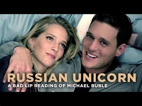 Michael Buble Meme - russian unicorn a bad lip reading of michael buble by
