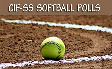 cif southern section softball cif ss softball polls 4 24 17 orange county register