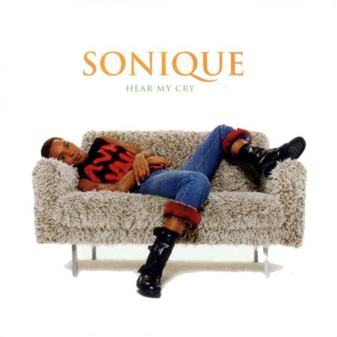 download mp3 it feels so good sonique hear my cry sonique mp3 buy full tracklist