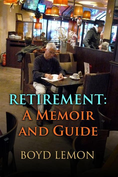 years my retirement memoir books boyd lemon announces new release indies unlimited