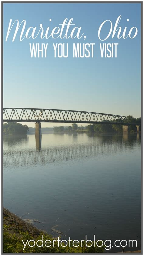 five reasons to visit the five reasons you must visit marietta ohio